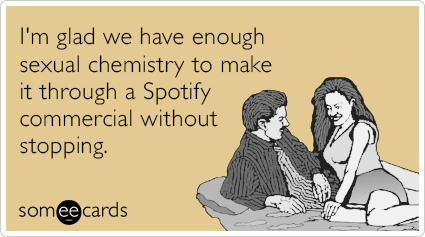 spotify-commercial-sex-chemistry-funny-ecard-Fe2